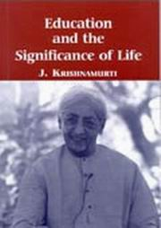 Education and the Significance of Life, J. Krishnamurti, EDUCATION Books, Vedic Books