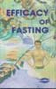 Efficacy of Fasting, Dr. Dhiren Gala, Dr. D.R. Gala, Dr. Sanjay Gala, HEALING Books, Vedic Books