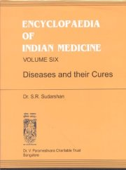 Encyclopaedia of Indian Medicine (Volume Six), S.K.Ramachandra Rao, With assistence of S.R.Sudarshan, A TO M Books, Vedic Books ,