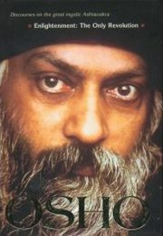 Enlightenment: The Only Revolution: Discourses on the Great Mystic Ashtavakra, Osho, MASTERS Books, Vedic Books
