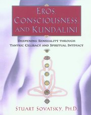 Eros, Consciousness and Kundalini, Stuart Sovatsky, YOGA Books, Vedic Books