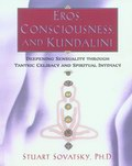 Eros, Consciousness and Kundalini