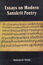 essays on modern sanskrit poetry by rabindra k panda at vedic books click to enlarge
