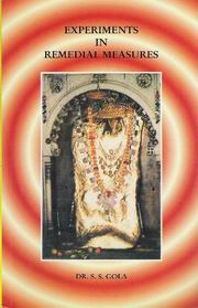 Experiments in Remedial Measures, Dr. S.S. Gola, JYOTISH Books, Vedic Books
