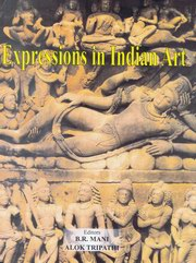 Expressions in Indian Art: Essays in Memory of Shri M.C. Joshi (In 2 Volumes), B.R. Mani (ed.), Alok Tripathi (ed.), ARTS Books, Vedic Books