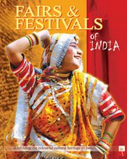 Fairs & Festivals of India:  Unfolding the Colourful Heritage of India, S.P. Sharma, Seema Gupta, RELIGIONS Books, Vedic Books