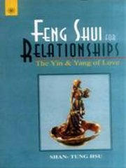 Feng Shui for relationships: The Yin and Yang of Love, Shan-Tang Hsu, FENG SHUI Books, Vedic Books