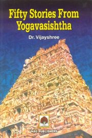 Fifty Stories from Yogavasishtha, Vijayshree, A TO M Books, Vedic Books ,