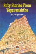 Fifty Stories from Yogavasishtha