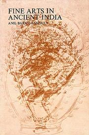 Fine Arts in Ancient India, Anil Baran Ganguly, JUST ARRIVED Books, Vedic Books
