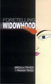 Foretelling Widowhood (Hard Cover), Mridula Trivedi, T. Prakash Trivedi, DIVINATION Books, Vedic Books
