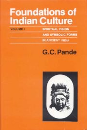 Foundations of Indian Culture (2 Vols.), G.C. Pande, A TO M Books, Vedic Books