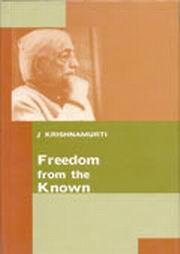 Freedom from the known, J. Krishnamurti, J KRISHNAMURTI Books, Vedic Books