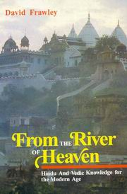 From the River of Heaven (Hardback), David Frawley, AYURVEDA Books, Vedic Books