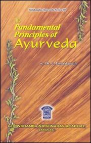 The Fundamental Principles of Ayurveda (In 3 Volume, Bound in One), C. Dwarakanath, AYURVEDA Books, Vedic Books