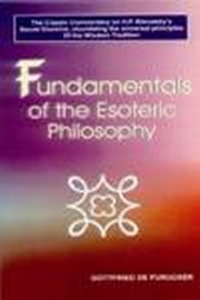 Fundamentals of the Esoteric Philosophy by Gottfried De Purucker at