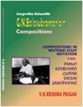 G.N. Balasubramoniam Compositions: Compositions in Western Staff Notation