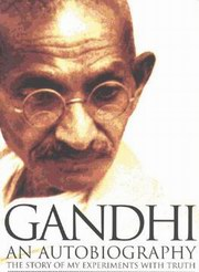 Gandhi an Autobiography, Mahatma Gandhi, BIOGRAPHY Books, Vedic Books