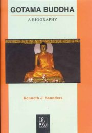 Gautama Buddha, Kenneth J. Saunders, A TO M Books, Vedic Books ,