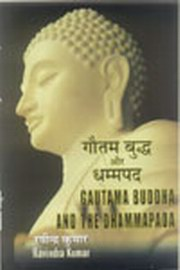 Gautama Buddha and the Dhammapada, Ravindra Kumar, BUDDHISM Books, Vedic Books