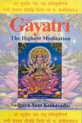 Gayatri: The Highest Meditation