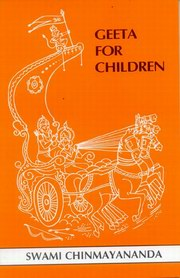 Geeta for Children, Swami Chinmayananda, CHILDRENS BOOKS Books, Vedic Books