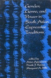 Gender, Genre and Power in South Asian Expressive Traditions, Arjun Appadurai, frank J. Korom, Margaret A. Mills, A TO M Books, Vedic Books ,