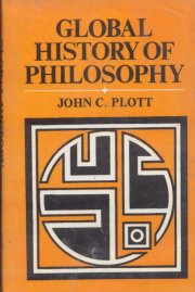 Global History of Philosophy (Vol. 1), John C. Plott, HISTORY Books, Vedic Books