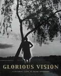 Glorious Vision: A Pictoriall Guide to Swami Sivananda