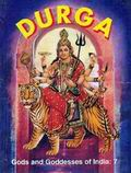 Gods and Goddesses of India: Durga