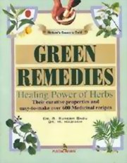 Green Remedies: Healing Power of Herbs, Dr. S. Suresh Babu, Dr. M. Madhavi, AYURVEDA Books, Vedic Books