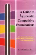 A Guide for Ayurvedic: P.G. Entrance Texts. Entrance Guide & Public Service Commission texts