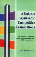 Guide for Ayurvedic Competitive Examination - 2 Volumes