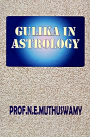 Gulika in Astrology, N. E. Muthuswamy, ASTROLOGY Books, Vedic Books
