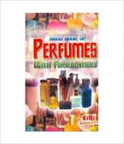 Hand Book of Perfumes with Formulations, Eiri Board,  Books, Vedic Books