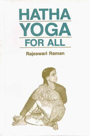 Hatha Yoga for All, Rajeswari Raman, YOGA Books, Vedic Books