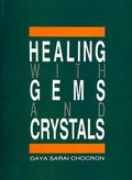 Healing with Gems & Crystals