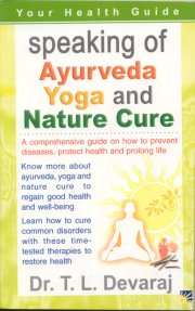 Health & Longevity Through Ayurveda Yoga and Nature Cure, T. L. Devaraj, A TO M Books, Vedic Books ,
