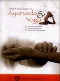 Health and Disease in Ayurveda and Yoga