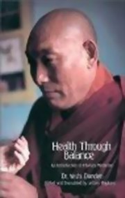 Health Through Balance: An Introduction to Tibetan Medicine, Yeshi Donden, HEALING Books, Vedic Books