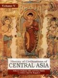 History of Civilizations of Central Asia: Development in contrast from the sixteenth to the mid-nineteenth century (Vol.4)
