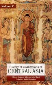 History of Civilizations of Central Asia (Vol.V), Chahryar Adle, Irfan Habib, HISTORY Books, Vedic Books