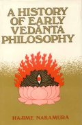 History of Early Vedanta Philosophy (Pt. 1)