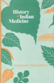History of Indian Medicine : Containing Notices, Biographical and Bibliographical, of the Ayurvedic Physicians and Their Works on Medicine : From the Earliest Ages to the Present Time - 3 Volumes, Girindranath Mukhopadhyaya, Bhisagacarya, HISTORY Books, Vedic Books