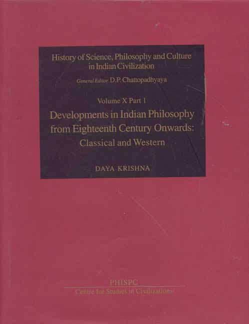 The History of Science, Philosophy and Culture in Indian Civilization Vol IX Part 4