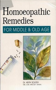 Homoeopathic Remedies for Middle and Old Age, Dr. Keith Souter, HEALING Books, Vedic Books