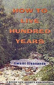 How to Live Hundred Years, Swami Sivananda, SPIRITUALITY Books, Vedic Books