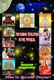 The Human Evolution In The Physical, Amarakavi Ramachandra, MASTERS Books, Vedic Books