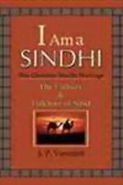 I am a SINDHI: The Glorious Sindhi Heritage, J. P. Vaswani, MASTERS Books, Vedic Books