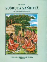 Illustrated Susruta Samhita: Text, English Translation, Notes, Appendeces and Index (VOL 2), K.R. Srikantha Murthy (tr.),  Books, Vedic Books